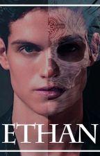 | ETHAN | H. S | Serie de Existencia (Cuarta temporada extra) by fannyhdez_x
