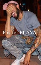 P is for PLAYA by Talahia