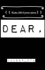 Dear, by illest_fog