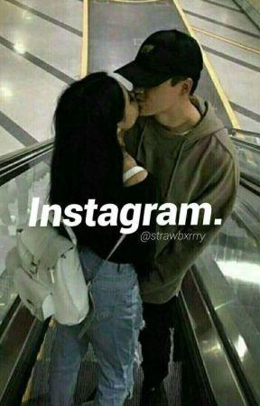Instagram. by strawbxrrry