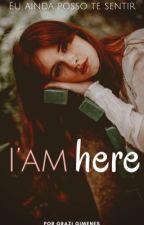 I'm Here by GraziGimenes