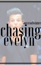 Chasing Evelyn by 5ooyrsofwinter