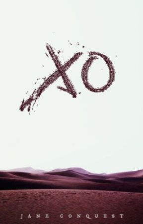 XO by Jane_Conquest