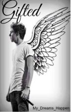 Gifted // 1D AU by My_Dreams_Happen