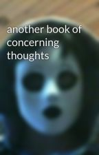 another book of concerning thoughts by _Masky__the_Proxy_