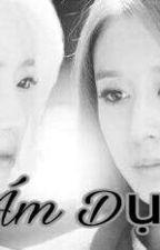 [Edit] ÁM DỤC (EunYeon/JiJung) ver  by xxnyeon69