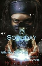 Someday || Kitana X Sub-Zero by -cocobangtan