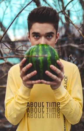 About Time | Daniel Seavey by 1hopeless_romantic