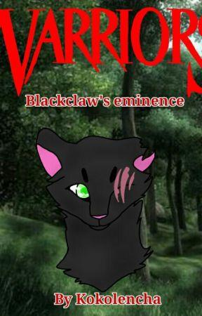 Blackclaw's eminence Book 1 by Kokolencha