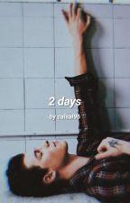 2 Days • Mendes √ by Shameron9498