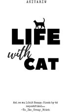 Life with cat ~ Larry by AkiTariW