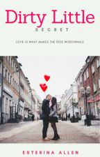 Dirty Little Secret ( Complete ) by LyanLova