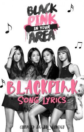 Blackpink Song Lyrics Romanized And English Translations