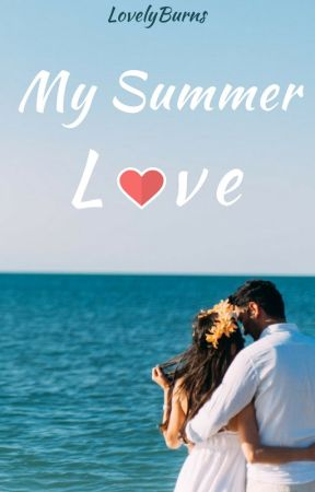 My Summer Love - RomanceFR by LovelyBurns