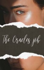 The Oracles Job by UmaBridges