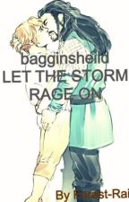 Bagginsheild LET THE STORM RAGE ON by Gay-biscuts-andtea