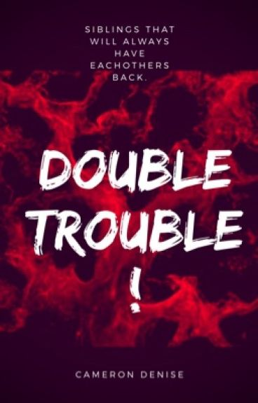Double Trouble !