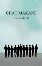 CHAT MAKNAE by KimSooJin94
