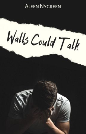 Walls Could Talk by AlNyGreen