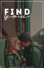 Find you by KaylaMoorgan