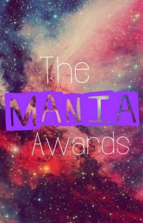 The Mania Awards 2017 by TheManiaAwardsReal