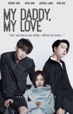 My Daddy, My Love [SSW X MYG] by sugsugawen_