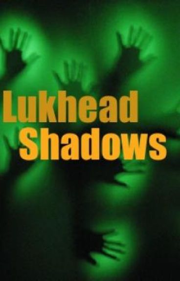 Lukhead Shadows