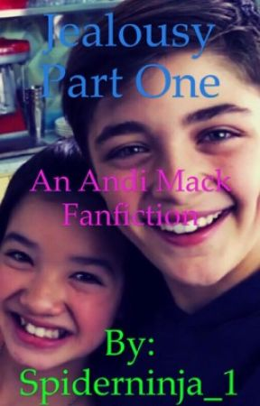 Jealousy Part One - An Andi Mack Fanfic by Spiderninja_1