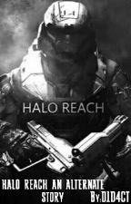 HALO REACH AN ALTERNATE STORY by D1D4CT