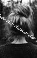 a filha do dono do morro by miojo_amoo