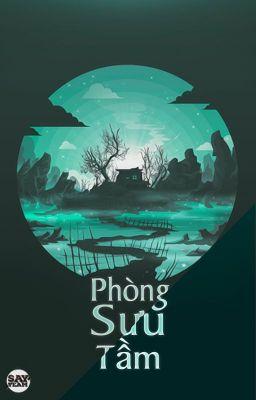 PHÒNG SƯU TẦM - Say Team