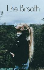 The Breath by RisnaInna45