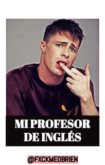 Mi profesor de Inglés.   Colton haynes   ©