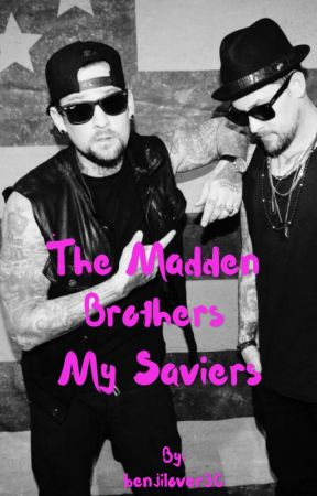 The madden brothers my saviers by benjilover30