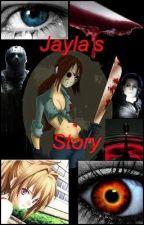 Jayla's Story by JaylaVoorhees13