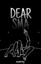 Dear, SMA by nanikrhy_