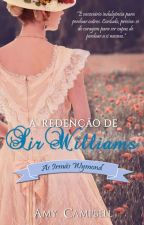 A Redenção de Sir Williams by AutoraAmyCampbell