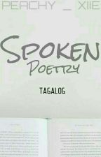 SPOKEN POETRY - Tagalog by Peachy_xxie