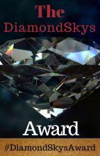 The DiamondSkys Award (Closed/Has ended) by DiamondSkys
