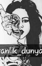 KARANLIK_DUNYAM_ by Ezgiww