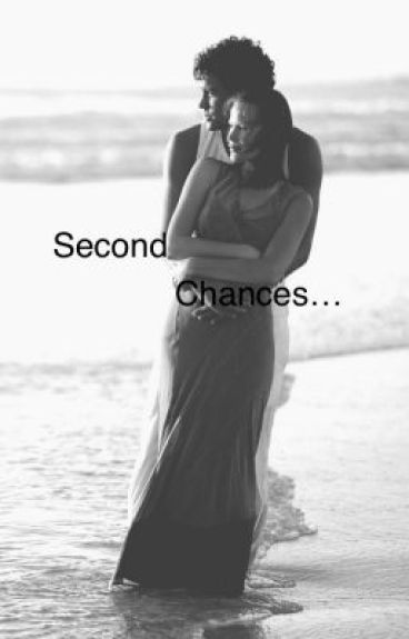 Second Chances (TW novel #2) by vampire101