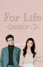 For Life - Season 2 by Park_inky