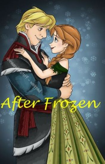 after frozen  kristoff and anna - anna