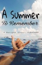 A Summer to Remember- A Bunk'd story- COMPLETED by SuNdOwNN