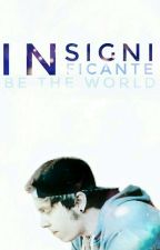 Insignificante; rblngl. by Be-the-World