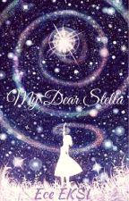 My Dear Stella by Eccentric_E