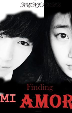 finding Mi AMOR by kenjinah17