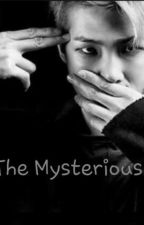 The Mysterious  by Sugaynah