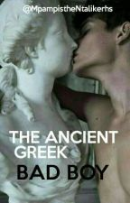 The Ancient Greek Bad Boy  by MpampistheNtalikerhs