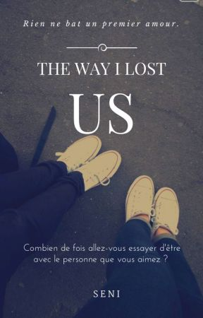 The way I lost us *PROCHAINEMENT* GxG by -Seni-